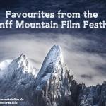 Banff Mountain Film Festival favourites