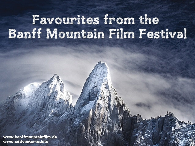 Favourites from the Banff Mountain Film Festival World Tour