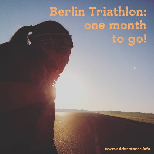 Berlin Triathlon - one month to go!
